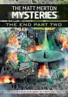 Matt Merton Mysteries: The End Part Two by Paul Blum (Paperback, 2010)