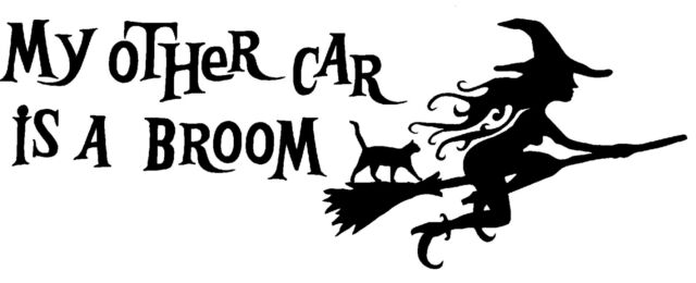 My Other Car Is A Broom Decal Sticker 18 Inch Ebay
