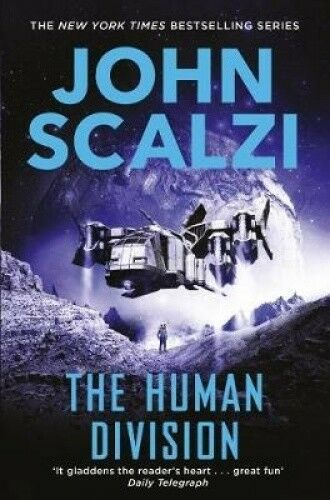 The Human Division (The Old Man's War series) by John Scalzi.