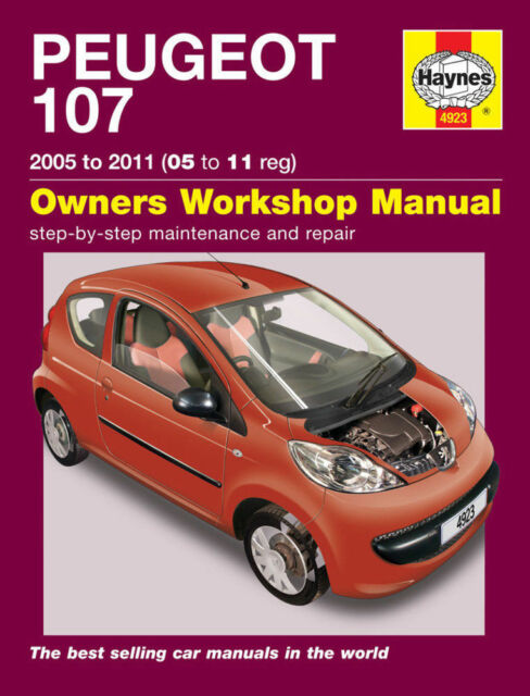 Peugeot 107: 2005 to 2011 (05 to 11 Reg): Owners Workshop Manual by P Gill
