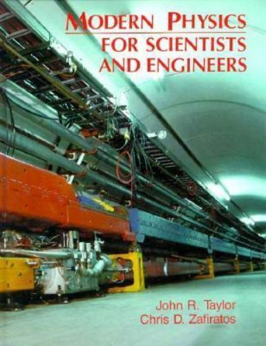 Modern Physics for Scientists and Engineers [ Taylor, John R. ] Used -