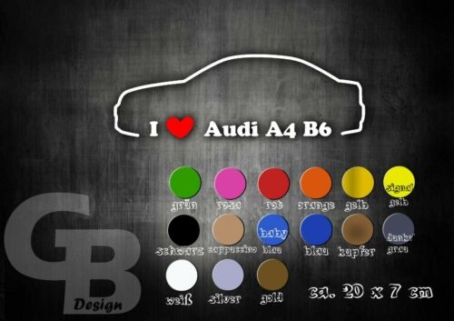 GB Design Autoaufkleber Audi A4 B6 I Love My Car 20CM !!!