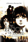 The Epoch of Satire by Simon M Sheridan (Paperback / softback, 2010)