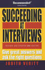 Succeeding at Interviews: Give Great Answers and Ask the Right Questions by Judith Verity (Paperback, 2004)