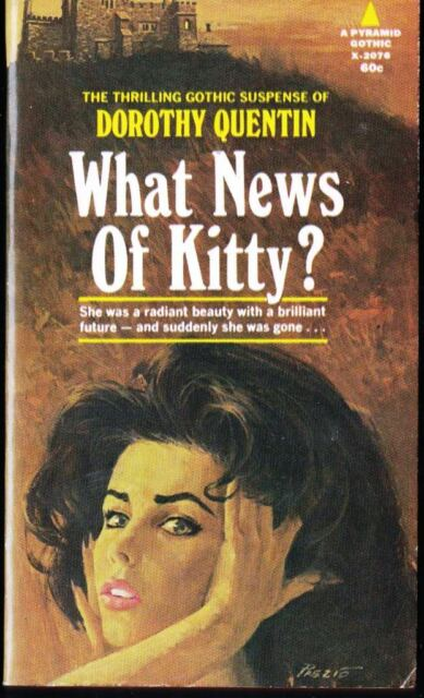 What News of Kitty? Dorothy Quentin First Printing Pyramid 1969 Gothic