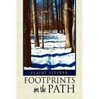 Footprints on The Path 9781441575425 by Elaine Steiner Hardcover