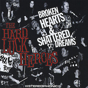 Hard-Luck-Heroes-Broken-Hearts-amp-Shattered-Dreams-punk-psychobilly