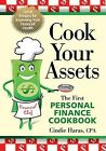 Cook Your Assets: The First Personal Finance Cookbook by Cindie Haras (Paperback / softback, 2009)