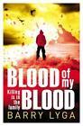 Blood of My Blood von Barry Lyga (2015, Taschenbuch)