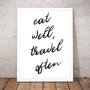 034-Eat-Well-Travel-Often-034-Motivational-Quote-Art-Poster-Print-A3-A2-A1-A0-Framed