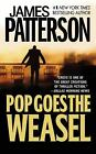 Alex Cross: Pop Goes the Weasel 5 by James Patterson (2000, Paperback, Reprint)