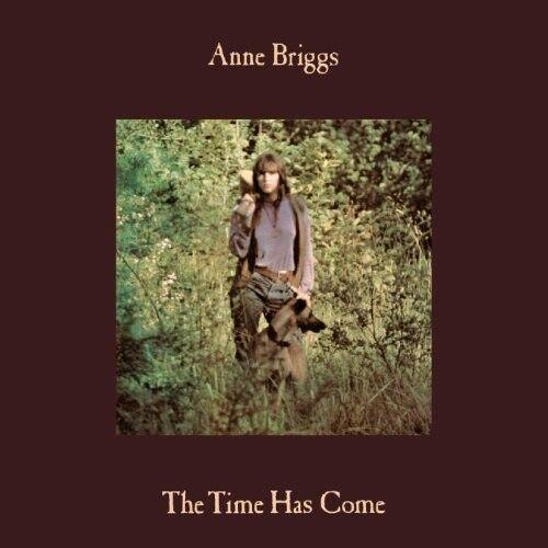 Anne Briggs - Time Has Come [New Vinyl LP] UK - Import