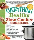 The Everything Healthy Slow Cooker Cookbook by Rachel Rappaport (Paperback, 2010)