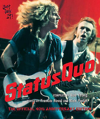 (Good)-34;Status Quo34;: The Official 40th Anniversary Edition (Hardcover)-Bob Y