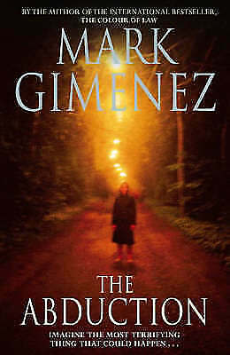 """""""AS NEW"""" The Abduction, Gimenez, Mark, Book"""