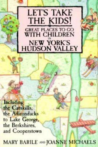 Lets Take the Kids by Joanne Michaels (1990, Paperback)