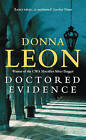 Doctored Evidence by Donna Leon (Paperback, 2005)