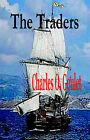 The Traders by Charles O Goulet (Paperback / softback, 2006)