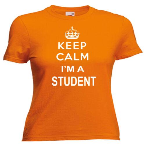 Keep Calm étudiant Femmes Lady Fit T Shirt 13 Couleurs Taille 6-16