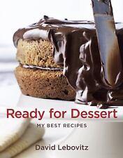 Ready for Dessert: My Best Recipes by Lebovitz, David