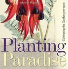 Planting Paradise: Cultivating the Garden 1501-1900 by Bodleian Library, Stephen Harris, Stephen A. Harris (Hardback, 2011)