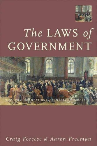 The Laws Of Government The Legal Foundations Of Canadian Democracy By Aaron Freeman And Craig Forcese 2005 Perfect For Sale Online Ebay