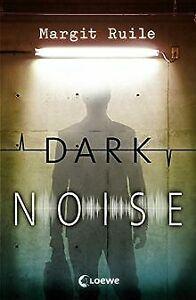 Dark-Noise-von-Ruile-Margit-Buch-Zustand-gut