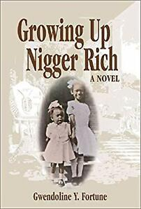 Growing-up-Nigger-Rich-Hardcover-Gwendoline-Y-Fortune
