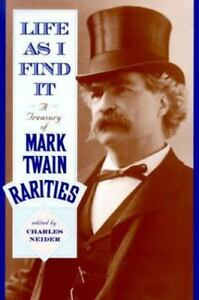 Life-As-I-Find-It-A-Treasury-of-Mark-Twain-Rarities