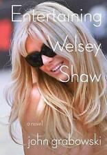 Entertaining Welsey Shaw by John Grabowski (Hardback, 2017)