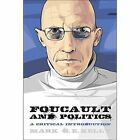 Foucault and Politics: A Critical Introduction by Mark G. E. Kelly (Paperback, 2014)