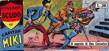 [145] CAPITAN MIKI ed. Dardo 1963 XXVI s. n.  17 stato Buono