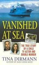 Vanished at Sea: The True Story of a Child TV Actor and Double Murder (St. Marti