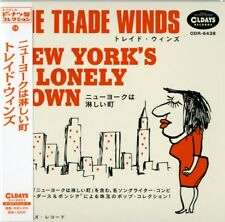 Trade Winds-new York's a Lonely Town-japan Mini LP CD C94