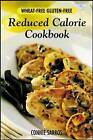 Wheat-Free, Gluten-Free, Reduced-Calorie Cookbook by Connie Sarros (Paperback, 2003)