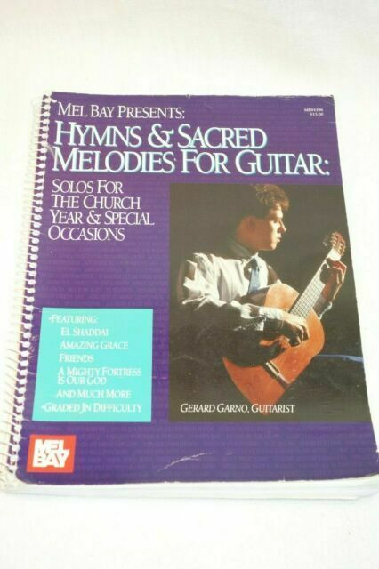 Hymns and Sacred Melodies for Guitar : Solos for the Church Year and Special Occ