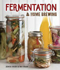 Fermentation & Home Brewing by Eric Childs, Jessica Childs (Hardback, 2016)