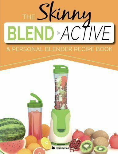 Cook Nation The Skinny Blend Active and Personal Blender Recipe Book NEW UK