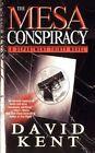 The Mesa Conspiracy: A Department Thirty Novel by David Kent (Paperback / softback, 2010)