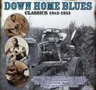Down Home Blues Classics 1943-1954 von Various Artists (2015)