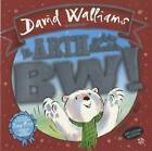 Arth a Fu'n Bloeddio Bw!, Yr / Bear Who Went Boo!, The by David Walliams (Paperback, 2016)