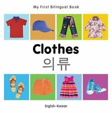 My First Bilingual Book?Clothes (English?Korean), Milet Publishing, New Books