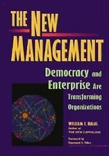 New Management : Bringing Democracy and Markets Inside Organizations by...
