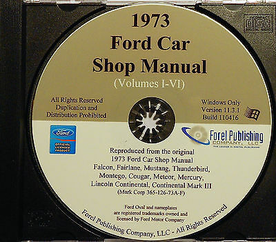 1973 Ford Shop Manual CD Torino Ranchero Gran Mustang Galaxie LTD Thunderbird