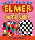 Elmer and Wilbur by David McKee (Paperback, 2009)