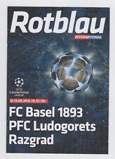 Orig.PRG  Champions League  2016/17   FC BASEL 1893 - LUDOGORETS RAZGRAD  !!
