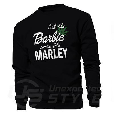 Look Like Barbie Smoke Like Marley Weed Pot Marijuana Hoodie Pullover Sweatshirt