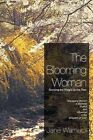 The Blooming Woman - Growing the King's Divine Tree: Growing the King's Divine Tree by Jane Wamucii (Paperback, 2012)