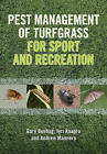 Pest Management of Turfgrass for Sport and Recreation by Jyri Kaapro, Gary Beehag, Andrew Manners (Paperback, 2016)
