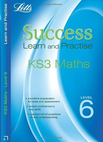 Maths Level 6: Learn and Practise (Letts Key Stage 3 Success) (Letts Key Stage,
